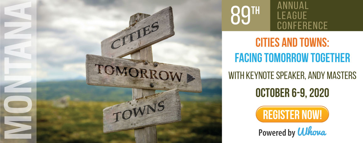 89th Annual League Conference: Cities and Towns: Facing Tomorrow Together with Keynote Speaker, Andy Master October 6-9, 2020 Register Now! Powered by Whova!