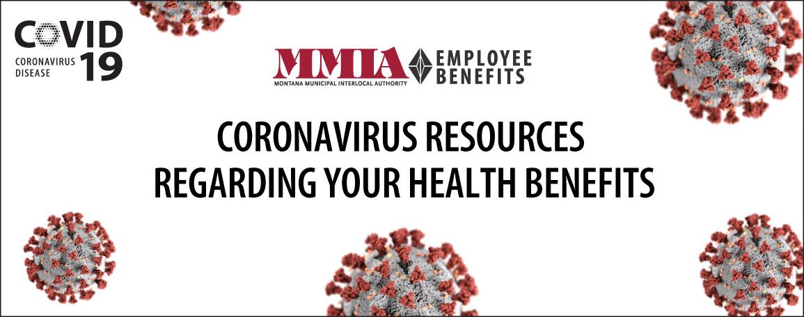 COVID-19 MMIA Employee Benefits: Coronavirus resources regarding your health benefits