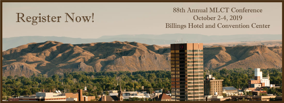 REGISTER NOW! 88th Annual League Conference | October 2-4, 2019 | Billings Hotel and Convention Center.