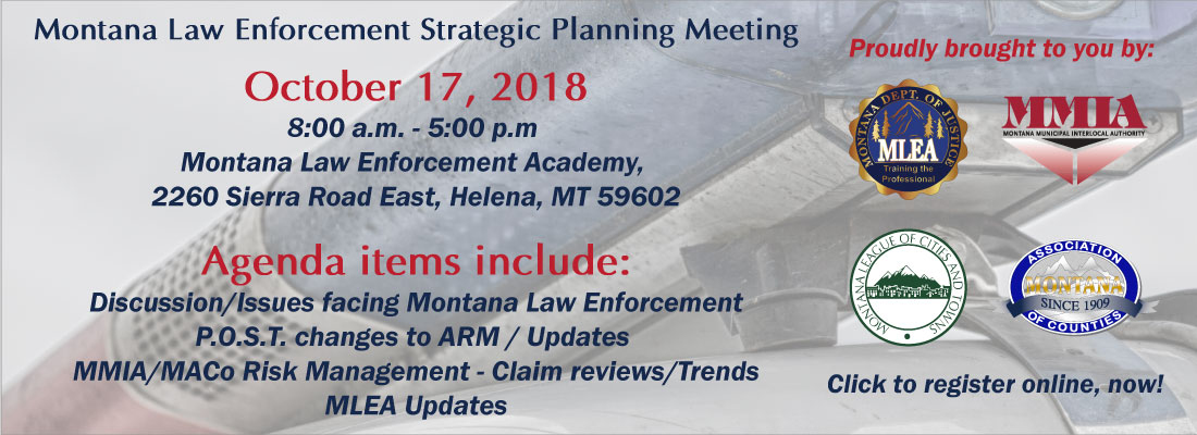 Montana Law Enforcement Strategic Planning Meeting - October 17, 2018 - RSVP Now!